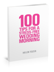 100 Tips For A Stress Free Wedding Morning